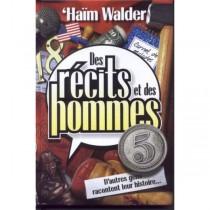 Des récits et des hommes - Tome 5 - D'autres gens racontent leur histoire - Haïm Walder Editions Kol - 5