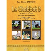 Le Chabbat 5 - Les Interdictions d'ordre rabbinique - Rav Shimon Baroukh Editions Kol Yehouda - 1