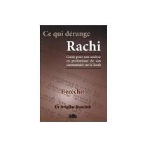 Ce qui dérange Rachi - Berechit - Dr Avigdor Bonchek Gallia - 1