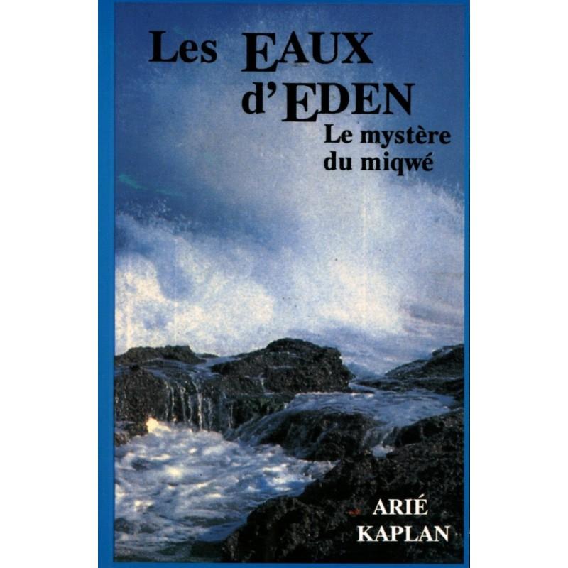 Les Eaux d'Eden - Le Mystere Du Miqwé - Arie Kaplan - 1
