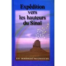 Expédition vers les hauteurs du SinaÏ - Rav Mordekhai Neugroeschel Editions Emounah - 1