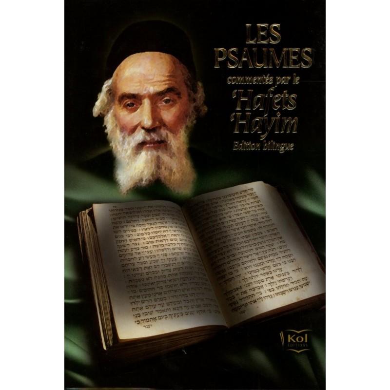 Les Psaumes commentés par le 'Hafets 'Hayim - 1