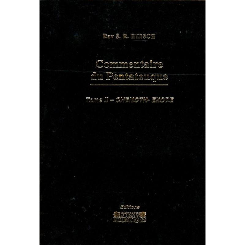 Commentaire du Pentateuque - Tome II - Chemot - Exode - Rav S. R. Hirsch - 1