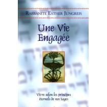 Une vie engagée - Rabbanite Esther Jungreis Editions Hinoukh - 1