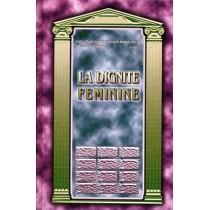 La dignité féminine Editions Salomon - 1