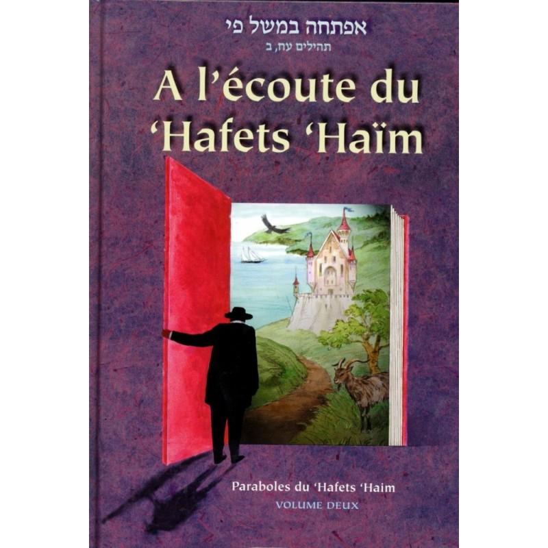 A l'écoute du Hafets Haim - Tome 1 - 1