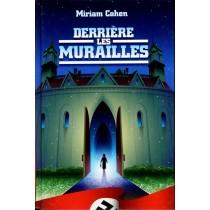 Derrière les murailles - Miriam Cohen - 1