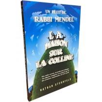 La Maison sur la colline - Un Récit de Rabbi Mendel - 1