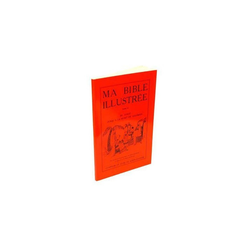 Ma Bible illustrée - Tome II - Max Warschawski - 1