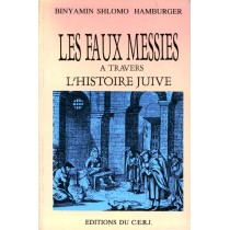 Les faux messies - Binyamin Shlomo Hamburger - 1