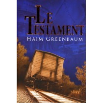 Le Testament - Haim Greenbaum - 1