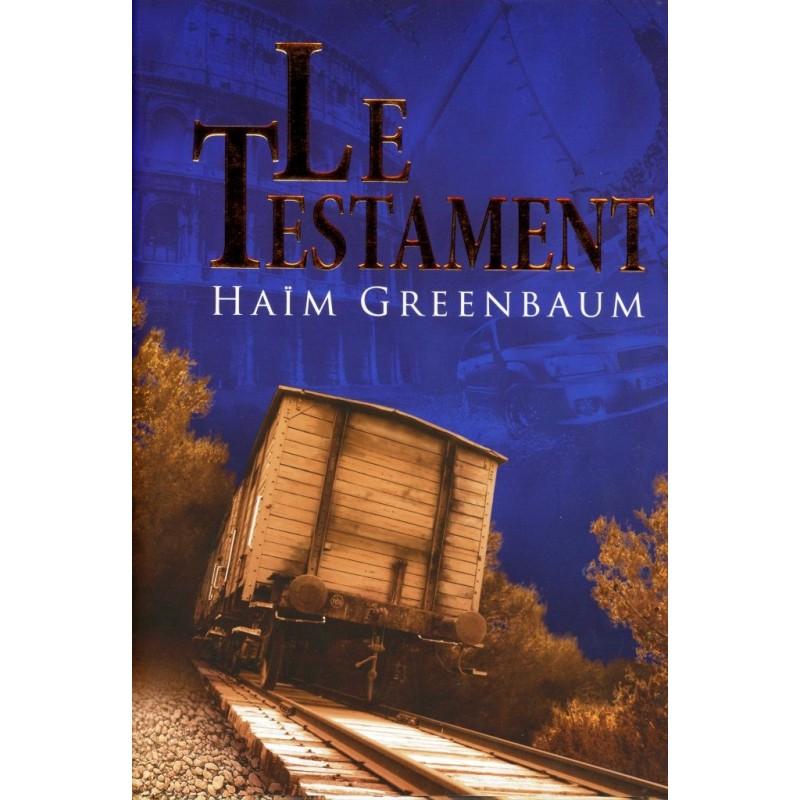 Le Testament - Haim Greenbaum - 1