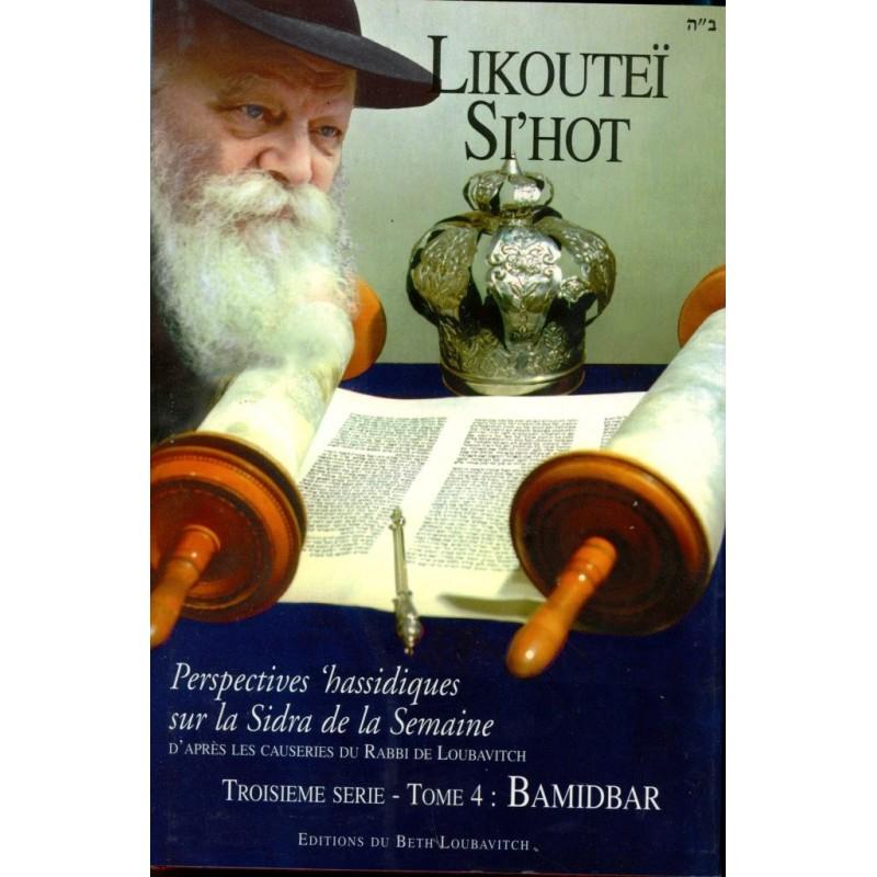Likouteï Si'hot - Troisième série - Tome IV - Bamidbar - 1