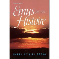 Emus par une histoire - Rabbi Ye'hiel Spero - 1