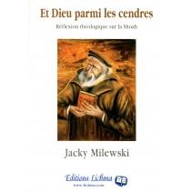 Et Dieu parmi les cendres - Jacky Milewski - 1