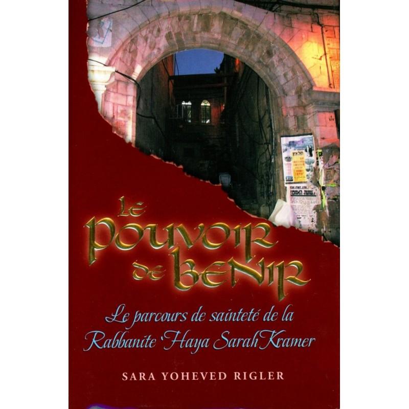 Le Pouvoir de Bénir - Sara Yoheved Rigler - 1