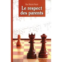 Le respect des parents - Rav Moché Paniri - 1