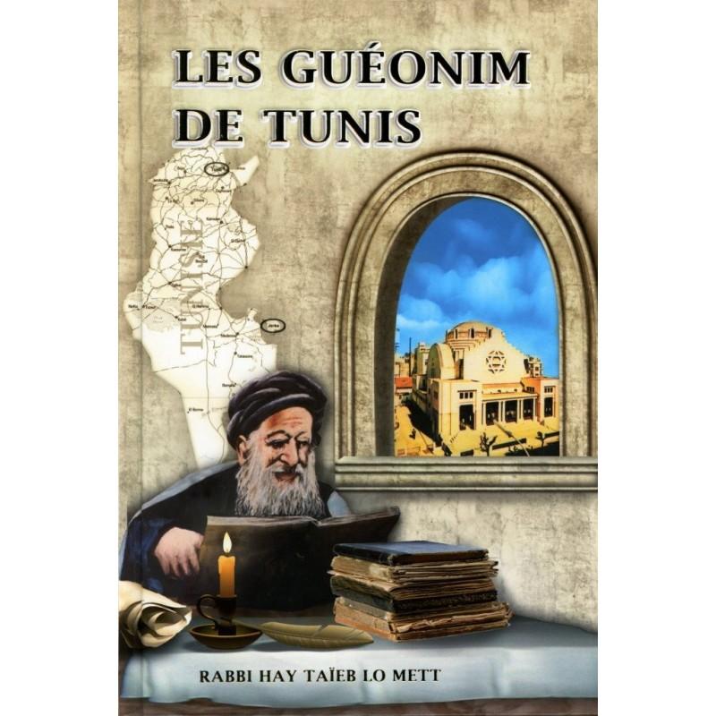Les Géonims de Tunis - Rabbi Hai Taieb Lo Mett - 1