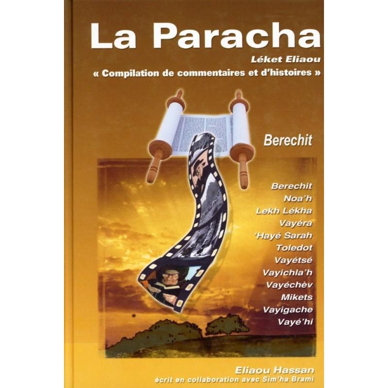 La Paracha - Léket Eliaou - Berechit - 1