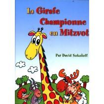 La Girafe championne en Mitzvot - David Sokoloff - 1