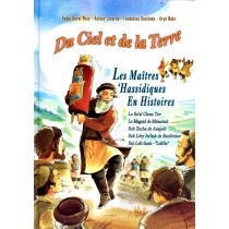 Du Ciel et De La Terre - Les Maîtres 'Hassidiques En Histoires - 1
