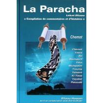 La Paracha - Léket Eliaou - Chémot - 1