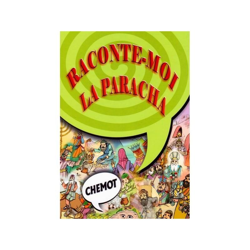 Raconte-moi la Paracha - Chemot - 1