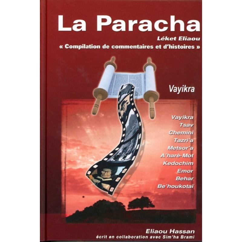 La Paracha - Léket Eliaou – Vayikra - 1