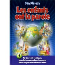 Les enfants ont la parole - Tome 1 - Dan Melech Editions Hinoukh - 1