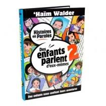 Des enfants parlent d'eux-mêmes - Tome 2 - Haïm Walder - 1