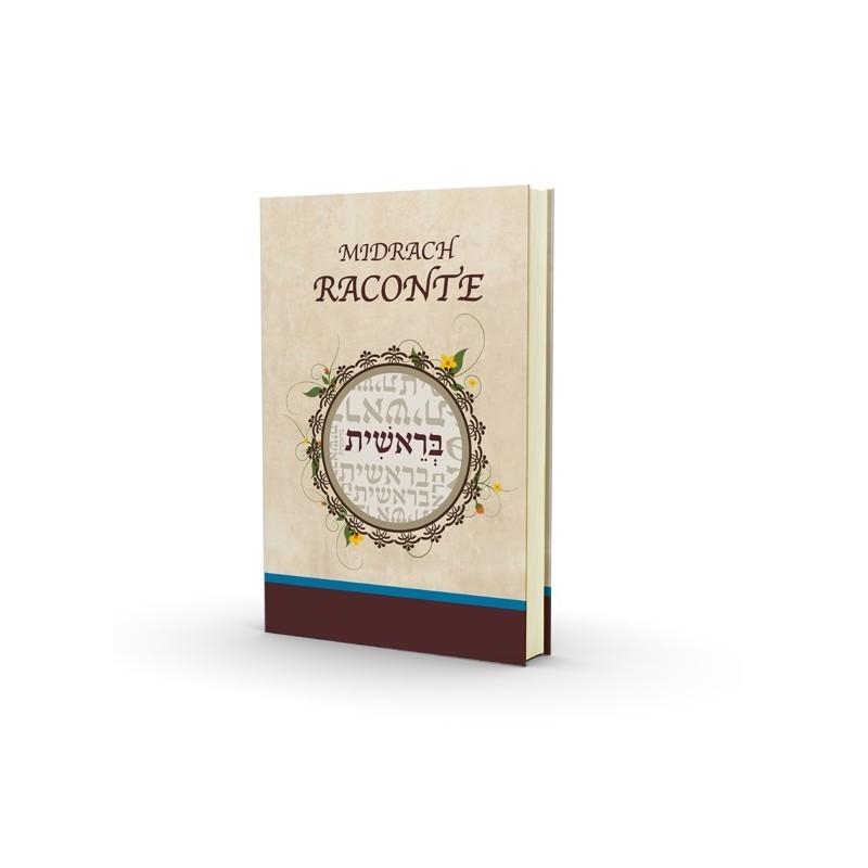Le Midrach Raconte - Berechit - Nouvelle Edition - 1