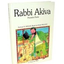 Rabbi Akiva - Première partie - N. Ashlag - 1