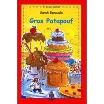 Gros Patapouf - Sarah Benaudis - 1