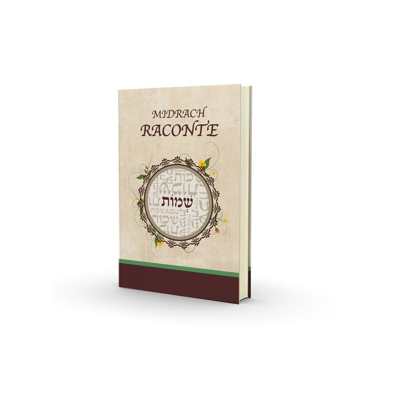 Le Midrach Raconte - Chemot - Nouvelle Edition - 1