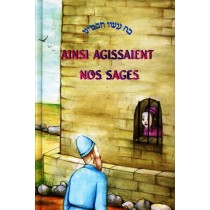 Ainsi agissaient nos sages - Tome III Editions Messoret - 1