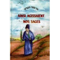 Ainsi agissaient nos sages - Tome II Editions Messoret - 1