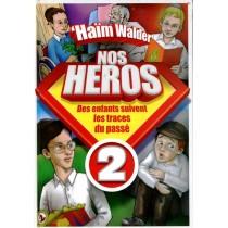 Nos Héros 2 - 'Haïm Walder - 1