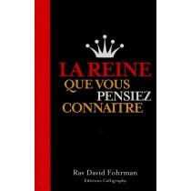 La Reine que vous pensiez connaître - Rav David Fohrman Calligraphy - 1