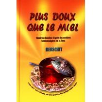 Plus doux que le miel - Béréchit - Moché Ben Zvi - 1