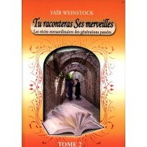 Tu raconteras Ses merveilles - Tome 2 - Yaïr Weinstock - 1