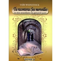 Tu raconteras Ses merveilles - Tome 4 - Yaïr Weinstock - 1