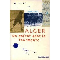Alger-Un enfant dans la tourmente - Line Meller-Saïd - 1