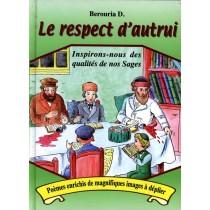 Le respect d'autrui - Berouria Dor - 2