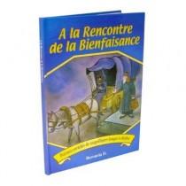 A la rencontre de la Bienfaisance - Berouria.D Editions L'Arche du Livre - 1