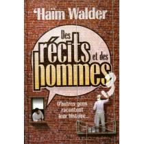 Des récits et des hommes - Tome 3 - D'autres gens racontent leur histoire - Haïm Walder Editions Feldheim - 1