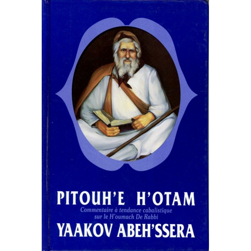 Pitouh'e h'otam - Rabbi Yaakov Abeh'ssera - 1