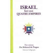 Israël face aux quatre empires - Ner mitsva du Maharal de Prague Editions Calligraphy - 1