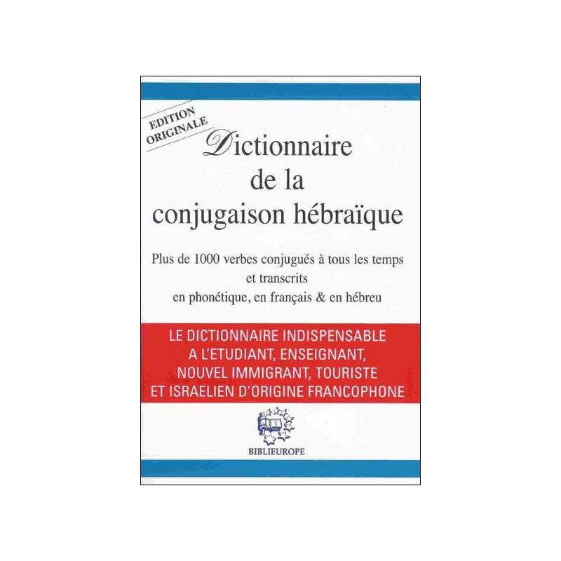 Dictionnaire de conjugaison hébraïque - C. Liscia-Bijaoui Biblieurope - 1