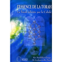 L'essence de la torah - Rav mordehai chriqui - Dr Avraham-Gilles Morali - 1