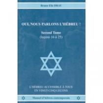 Oui, nous parlons l'hébreu! Tome2 - Bruno Dray - 1